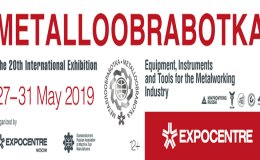 METALLOOBRABOTKA 2019 | RUSSIA – MOSCOW | 27– 31 MAY 2019
