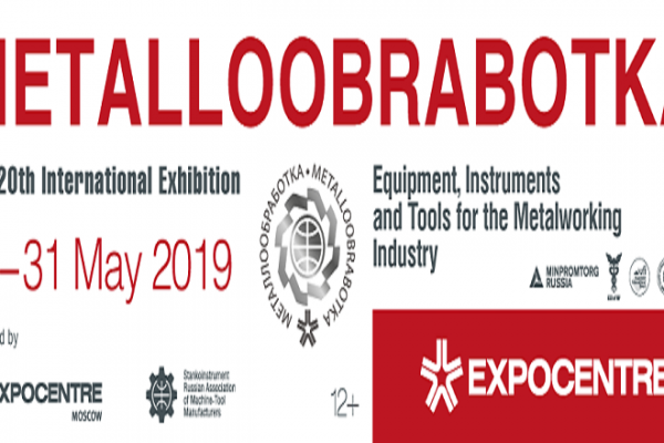 METALLOOBRABOTKA 2019 | RUSSIA – MOSCOW | 27– 31 MAY 2019